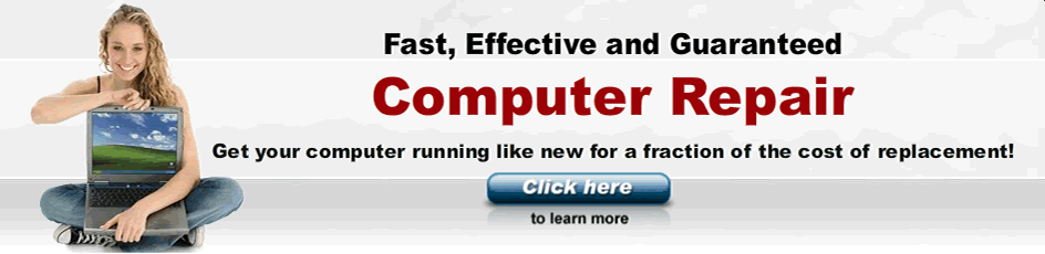Fast, Effective & Guaranteed Computer Repair!