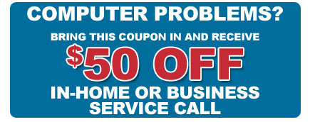 $50 Off In-Home or Business Service Call